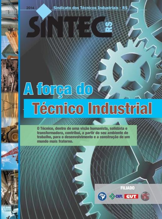 Revista SINTEC-RS 20914 - A força do técnico industrial