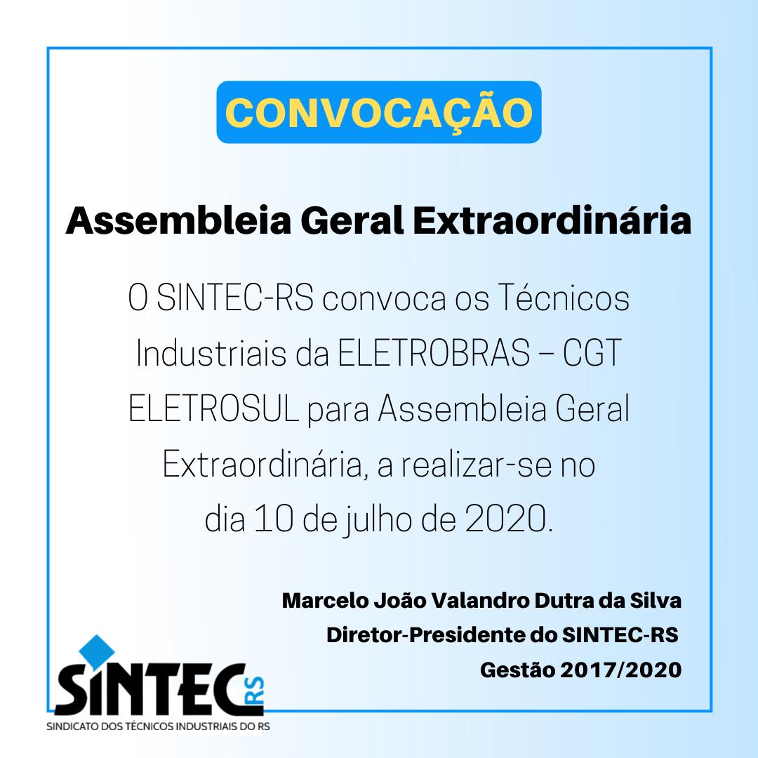 Assembleia Geral Extraordinária Eletrobras – CGT Eletrosul
