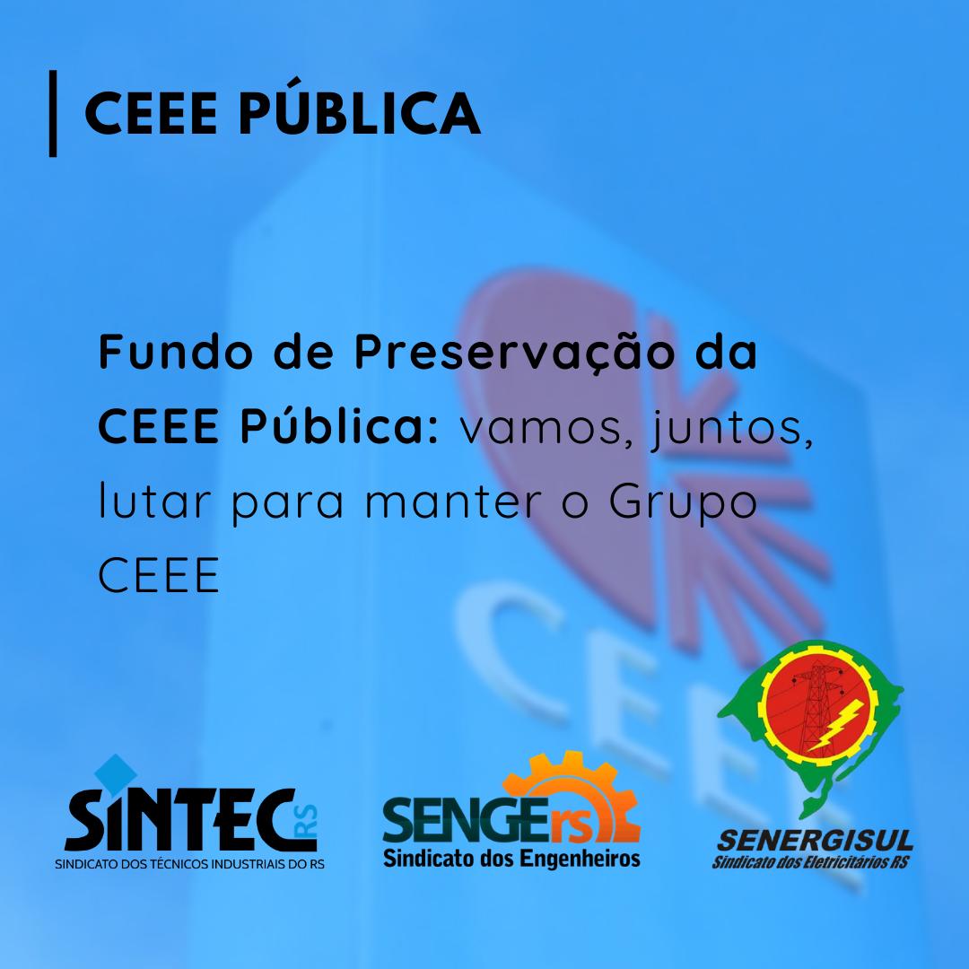 Fundo De Preservação Da CEEE Pública: Junte-se Aos Mais De Mil Colegas Que Já Contribuíram