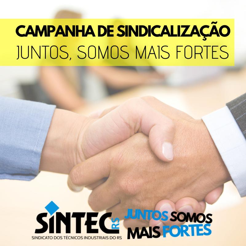 Campanha De Sindicalização Juntos, Somos Mais Fortes