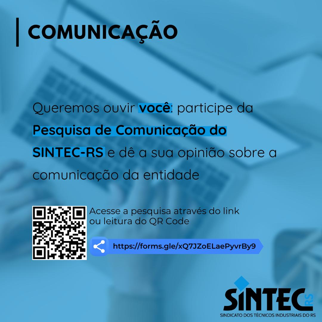 Participe Da Pesquisa De Comunicação Do SINTEC-RS