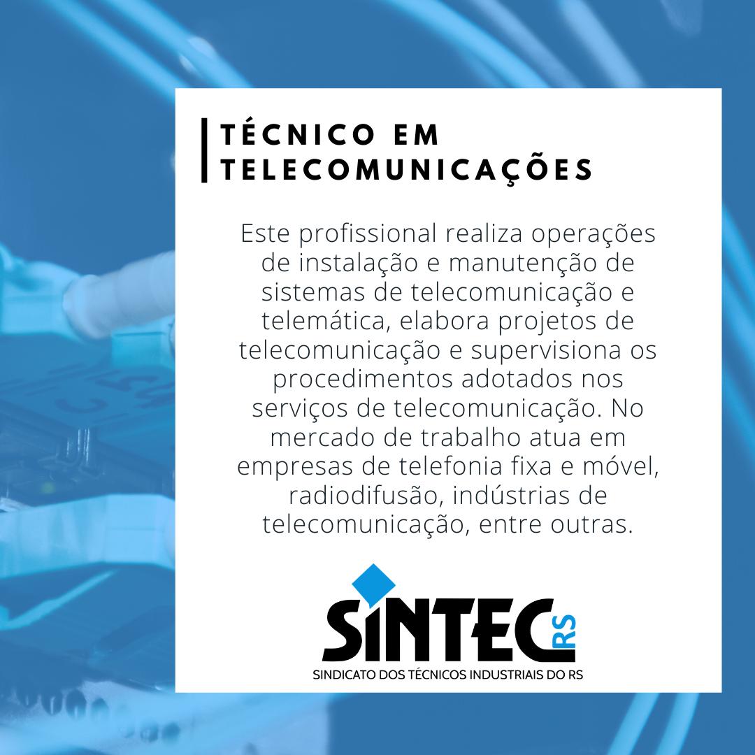 Quem São Os Técnicos Industriais: Técnico Em Telecomunicações