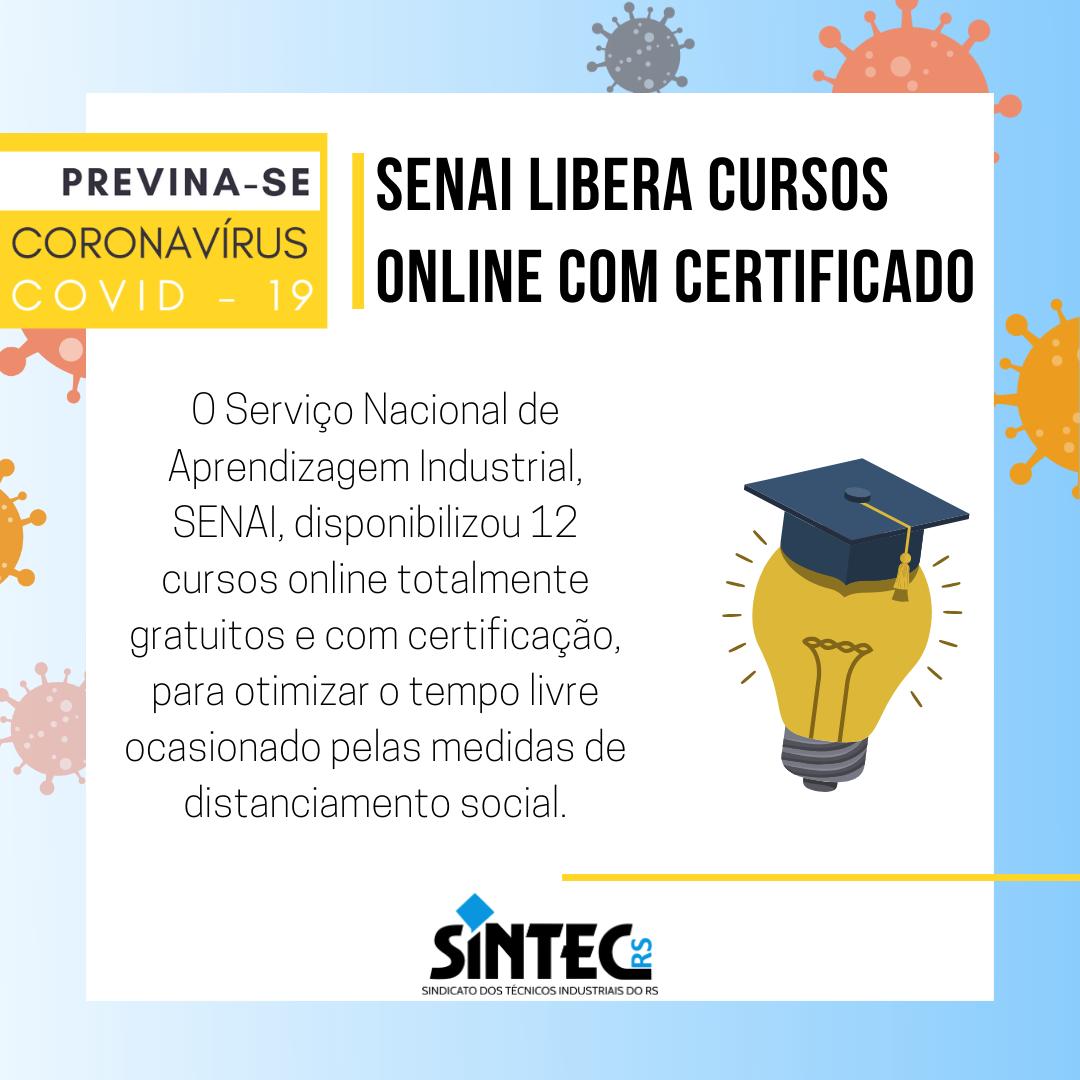 Senai Libera Cursos Online Gratuitos E Com Certificado Sintec Rs