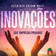 Estatais criam mais inovações que empresas privadas