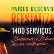 Países desenvolvidos reestatizaram 1400 serviços. Bolsonaro e Eduardo leite vão na contramão.