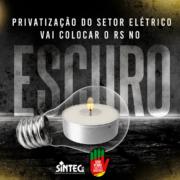 Privatização-do-setor-eletrico-vai-colocar-o-rs-no-escuro.jpg