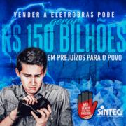 Vender a Eletrobras pode gerar R$ 150 bilhões em prejuízos para o povo